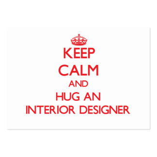 Guarde la calma y abrace a un interiorista tarjeta de visita