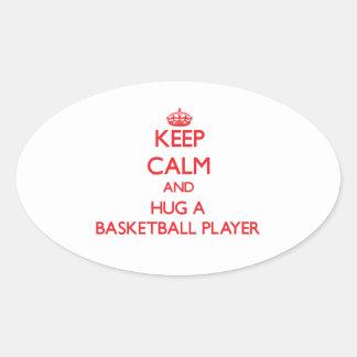 Guarde la calma y abrace a un jugador de básquet colcomanias de óval personalizadas