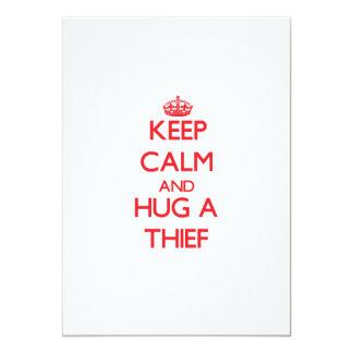 Guarde la calma y abrace a un ladrón anuncio
