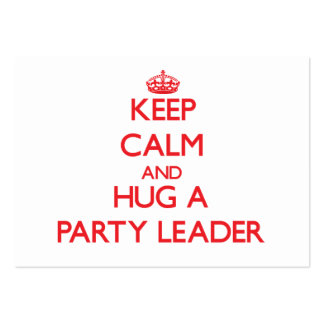 Guarde la calma y abrace a un líder de fiesta tarjetas de visita