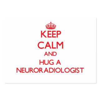 Guarde la calma y abrace a un neuroradiólogo plantillas de tarjeta de negocio