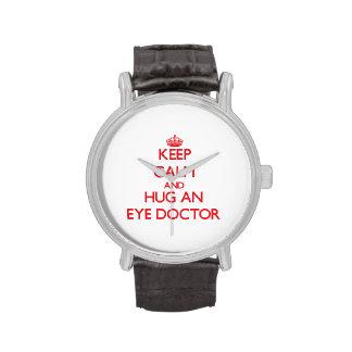 Guarde la calma y abrace a un oculista relojes de pulsera