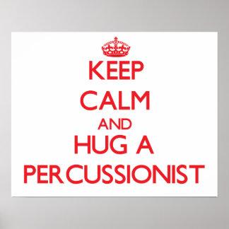Guarde la calma y abrace a un Percussionist Impresiones