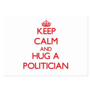 Guarde la calma y abrace a un político tarjetas de visita grandes