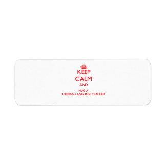 Guarde la calma y abrace a un profesor del idioma  etiqueta de remite