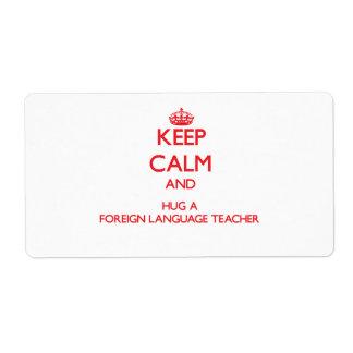 Guarde la calma y abrace a un profesor del idioma  etiquetas de envío