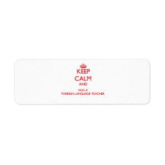 Guarde la calma y abrace a un profesor del idioma  etiquetas de remite