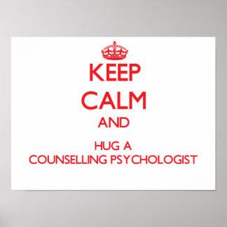 Guarde la calma y abrace a un psicólogo de póster