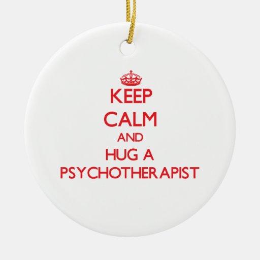 Guarde la calma y abrace a un psicoterapeuta ornamentos de navidad