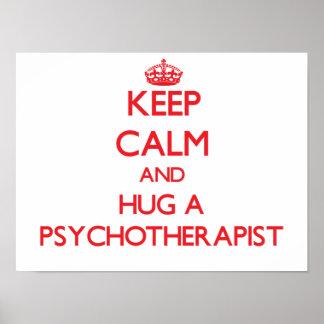 Guarde la calma y abrace a un psicoterapeuta impresiones