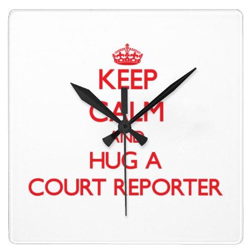 Guarde la calma y abrace a un reportero de corte relojes