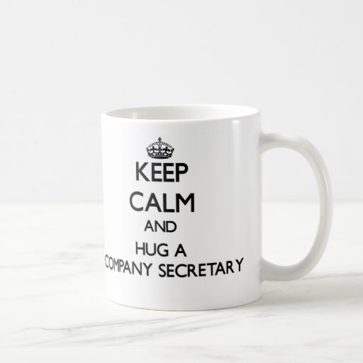 Guarde la calma y abrace a un secretario de la emp taza de café