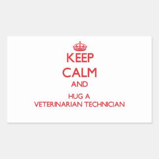 Guarde la calma y abrace a un técnico veterinario pegatina rectangular