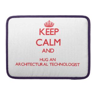 Guarde la calma y abrace a un tecnólogo arquitectó funda macbook pro
