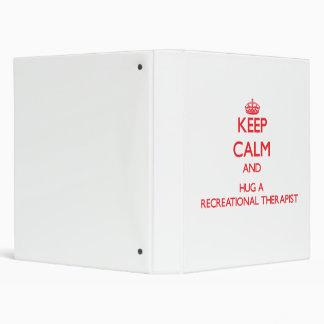 Guarde la calma y abrace a un terapeuta recreativo