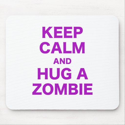 Guarde la calma y abrace a un zombi alfombrillas de ratones