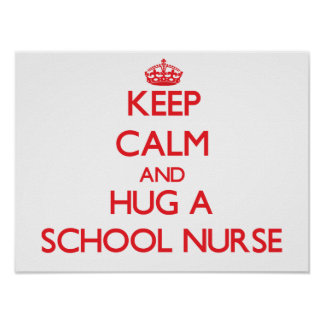 Guarde la calma y abrace a una enfermera de la esc póster