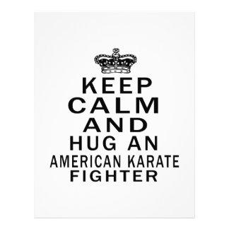 Guarde la calma y abrace el combatiente americano