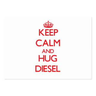 Guarde la calma y abrace el diesel tarjetas de visita