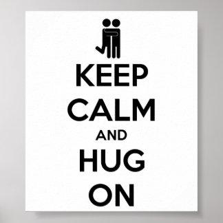 Guarde la calma y abrace encendido - el poster