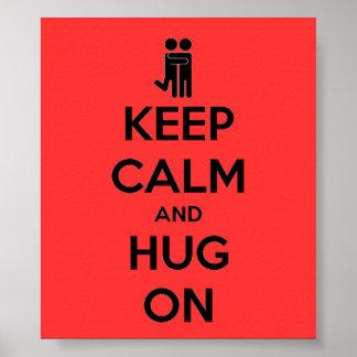 Guarde la calma y abrace encendido - el poster roj