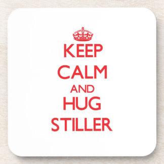 Guarde la calma y abrace más inmóvil posavaso