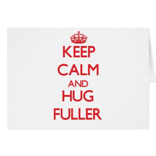 Guarde la calma y abrace más lleno tarjeta de felicitación