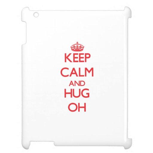Guarde la calma y abrace oh