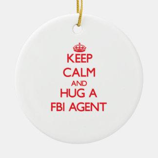 Guarde la calma y abrace un agente del FBI Adorno Redondo De Cerámica