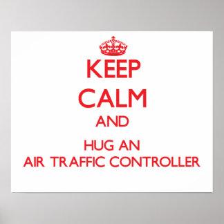 Guarde la calma y abrace un controlador aéreo posters