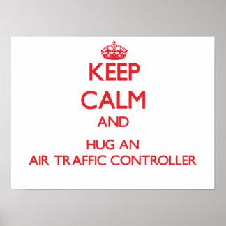 Guarde la calma y abrace un controlador aéreo impresiones