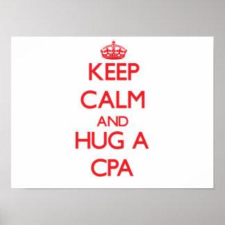 Guarde la calma y abrace un Cpa Poster