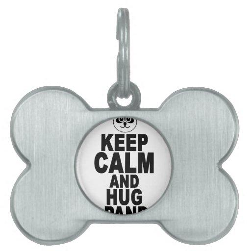 guarde la calma y abrace un panda.png placas mascota