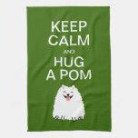 Guarde la calma y abrace un Pom - Pomeranian blanc Toalla