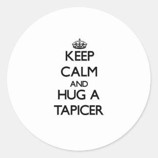 Guarde la calma y abrace un Tapicer Pegatinas