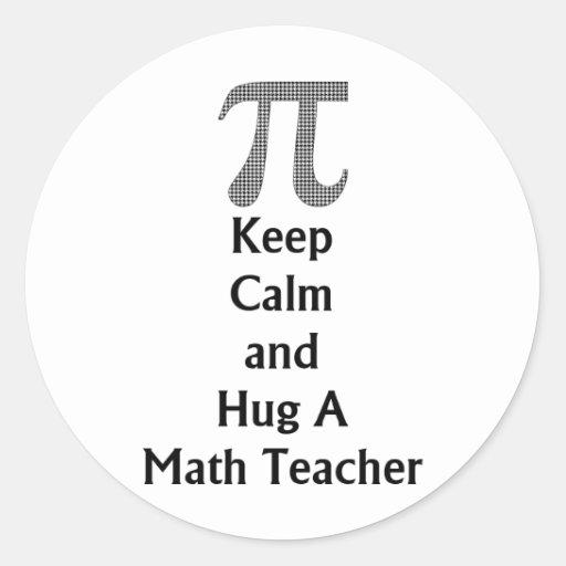 Guarde la calma y abrace una matemáticas pegatinas redondas