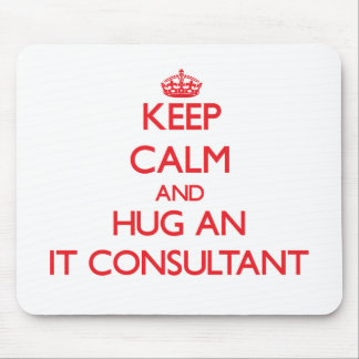 Guarde la calma y abrácela consultor tapete de ratones