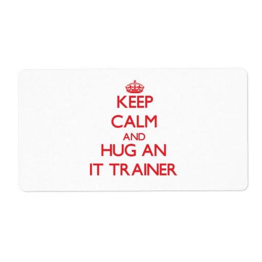 Guarde la calma y abrácela instructor etiquetas de envío
