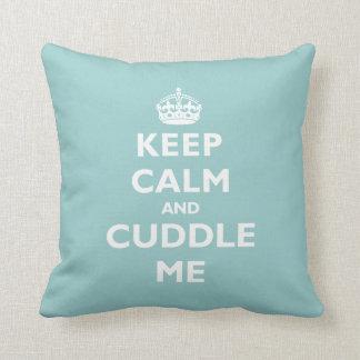 Guarde la calma y abráceme almohada