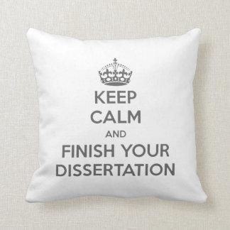Guarde la calma y acabe su disertación almohadas