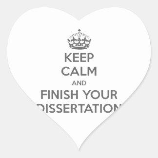 Guarde la calma y acabe su disertación pegatina en forma de corazón