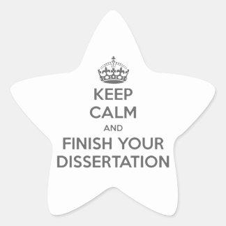 Guarde la calma y acabe su disertación pegatina en forma de estrella