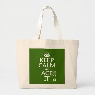 Guarde la calma y Ace la (el tenis) (en cualquier Bolsa Tela Grande
