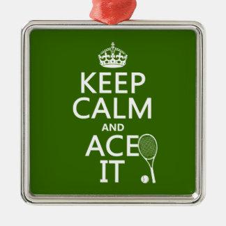 Guarde la calma y Ace la (el tenis) (en cualquier Adorno Cuadrado Plateado