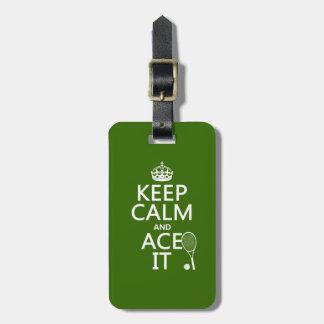 Guarde la calma y Ace la (el tenis) (en cualquier  Etiqueta Para Equipaje