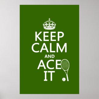 Guarde la calma y Ace la (el tenis) (en cualquier  Póster