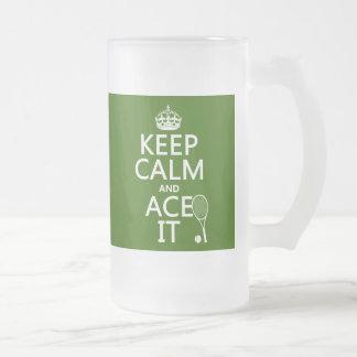 Guarde la calma y Ace la (el tenis) (en cualquier  Tazas