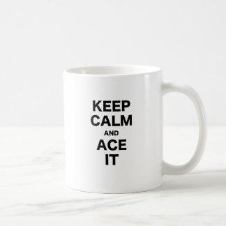 Guarde la calma y Ace la Taza
