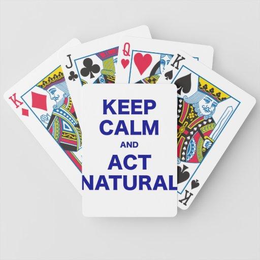 Guarde la calma y actúe natural barajas