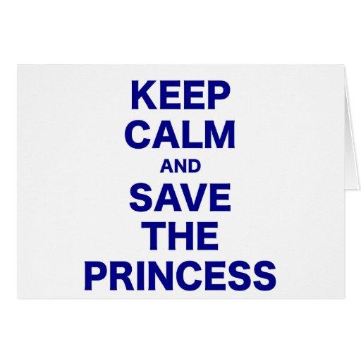Guarde la calma y ahorre a la princesa felicitación